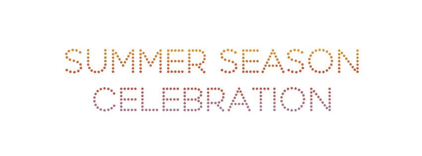 Summer Season Celebration