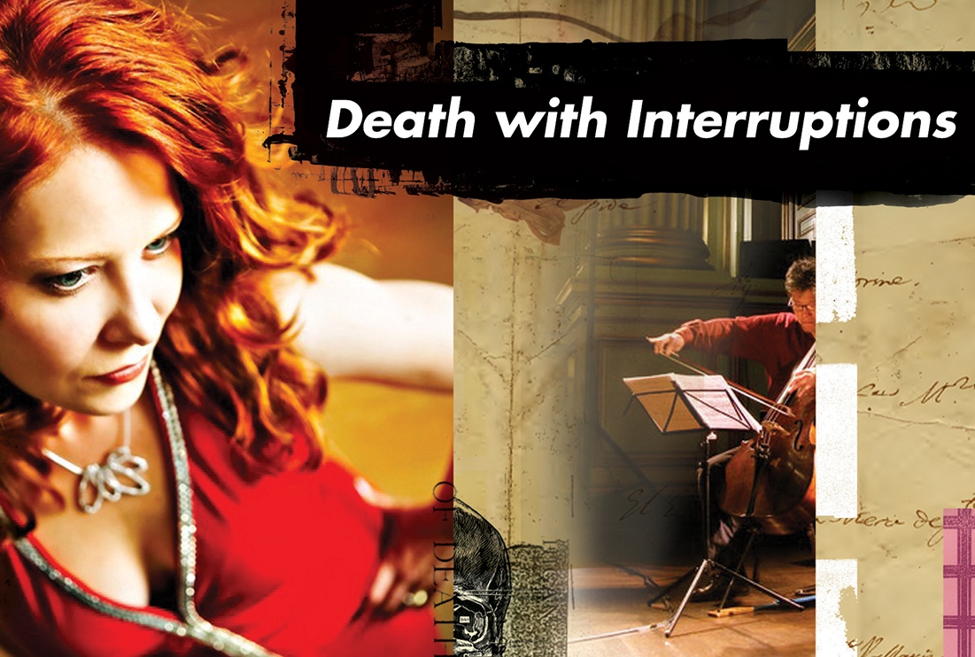 """""""Death With Interruptions""""- A One-Act Opera"""