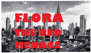 "Theatre: Auditions for ""Flora the Red Menace"""
