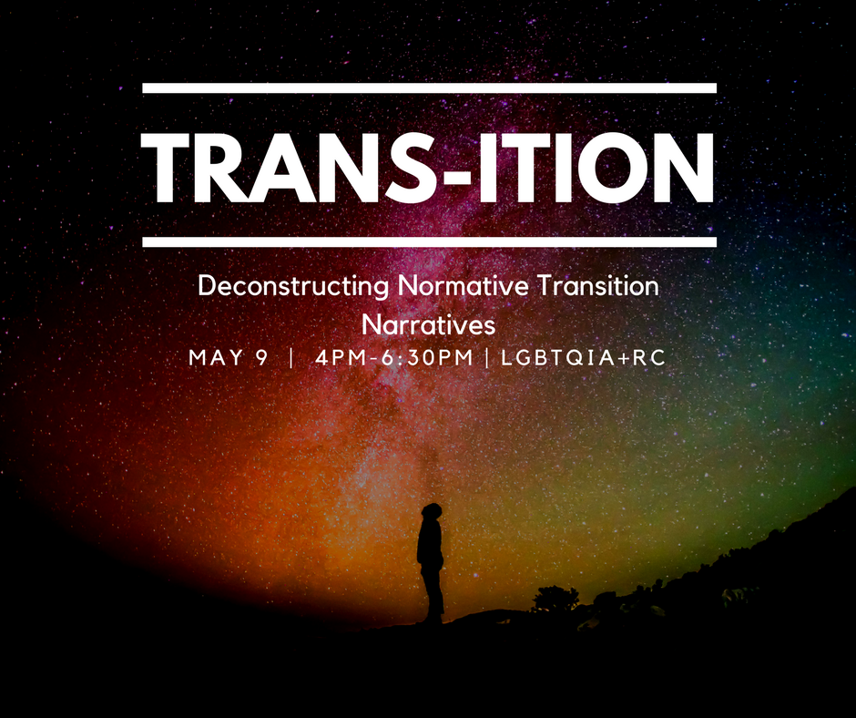 Trans-ition: Deconstructing Normative Transition Narratives