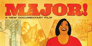 """Major!"": Film Screening"