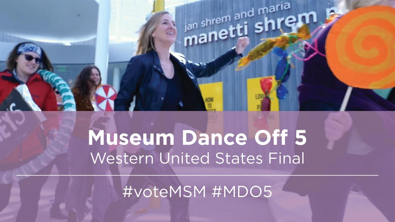 Museum Dance Off Voting: Manetti Shrem Museum