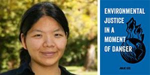"""Author Julie Sze: """"Environmental Justice"""""""