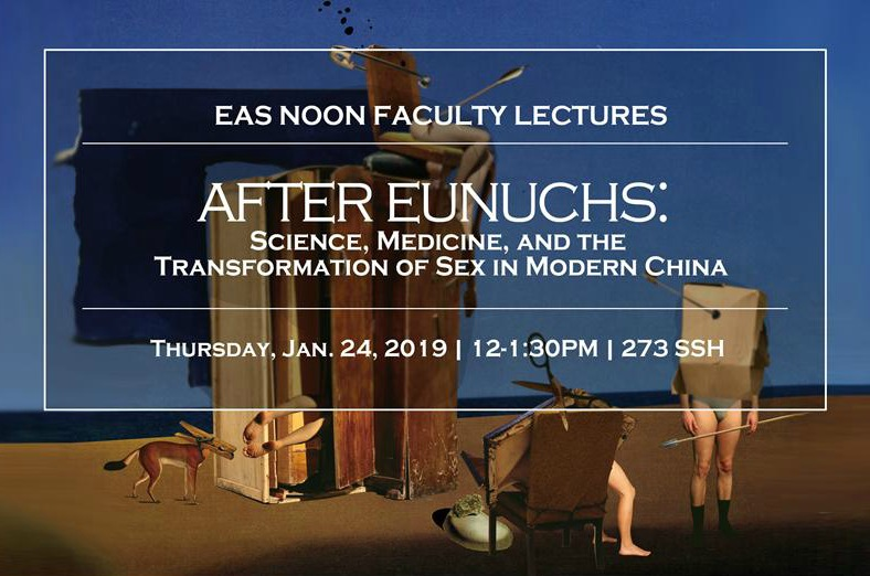 "Lecture: ""After Eunuchs: Science, Medicine, and the Transformation of Sex"""