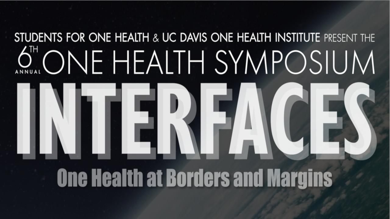 5th Annual One Health Symposium: Resilient Solutions for Growing Populations
