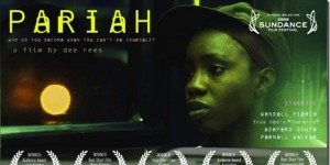 """Pariah"": Film Screening and Discussion"