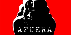 """Afuera"": Film Screening and Discussion"