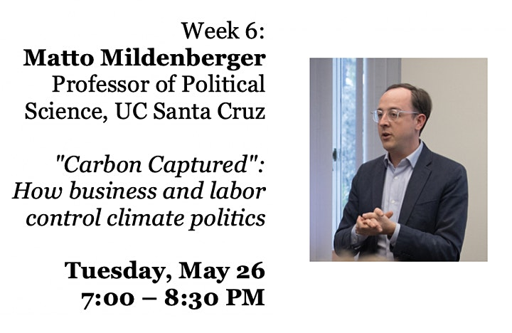 Decarbonization Webinar: Matto Mildenberger
