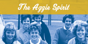 The Aggie Spirit: Chronicling Student Life Through the University Archives