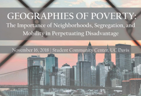 "Conference: ""Geographies of Poverty: The Importance of Neighborhoods, Segregation, and Mobility in Perpetuating Disadvantage"""